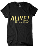Alive! T-Shirt